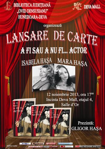"""Isabela și Maria Hașa își lansează volumul """"A fi sau a nu fi...actor"""""""
