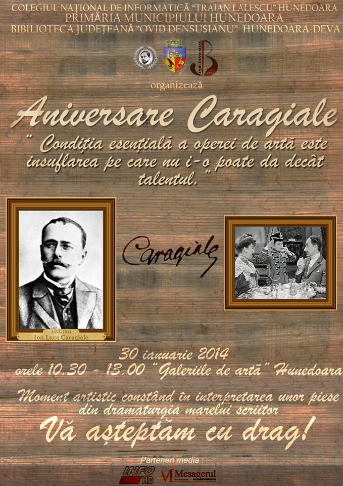 Aniversare Caragiale la Hunedoara (joi, 30 ianuarie)