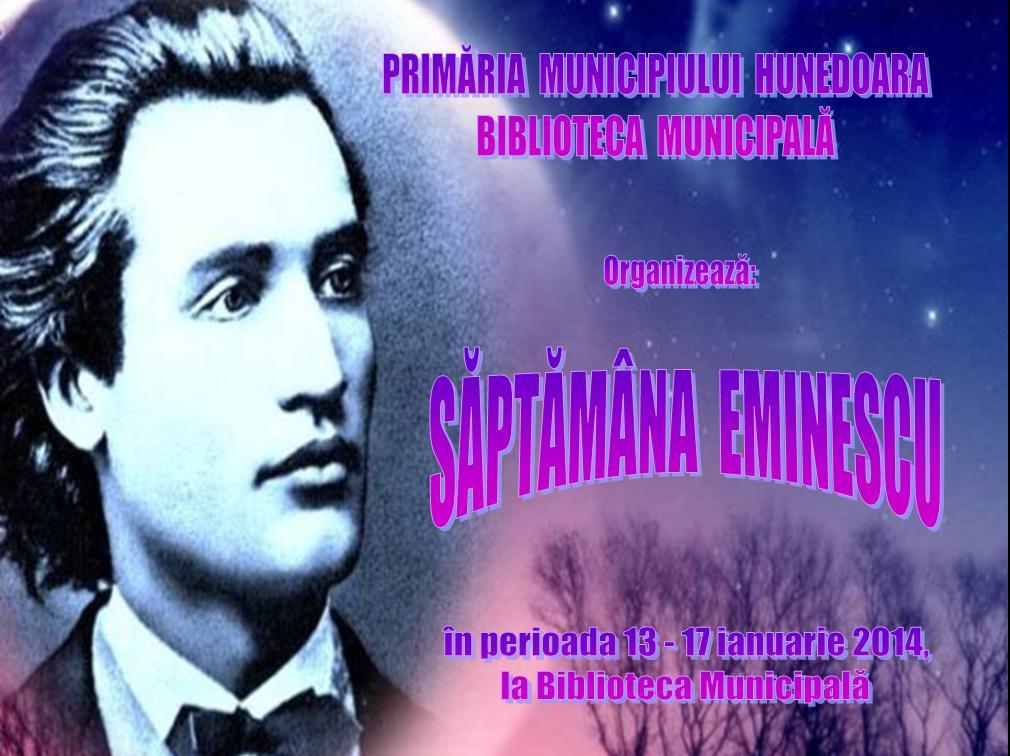Săptămâna Eminescu la Biblioteca Municipală Hunedoara (13-17 ianuarie)