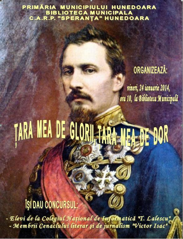 """""""Ţara mea de glorii, ţara mea de dor"""", eveniment organizat la Biblioteca Hunedoara, vineri 24 ianuarie"""