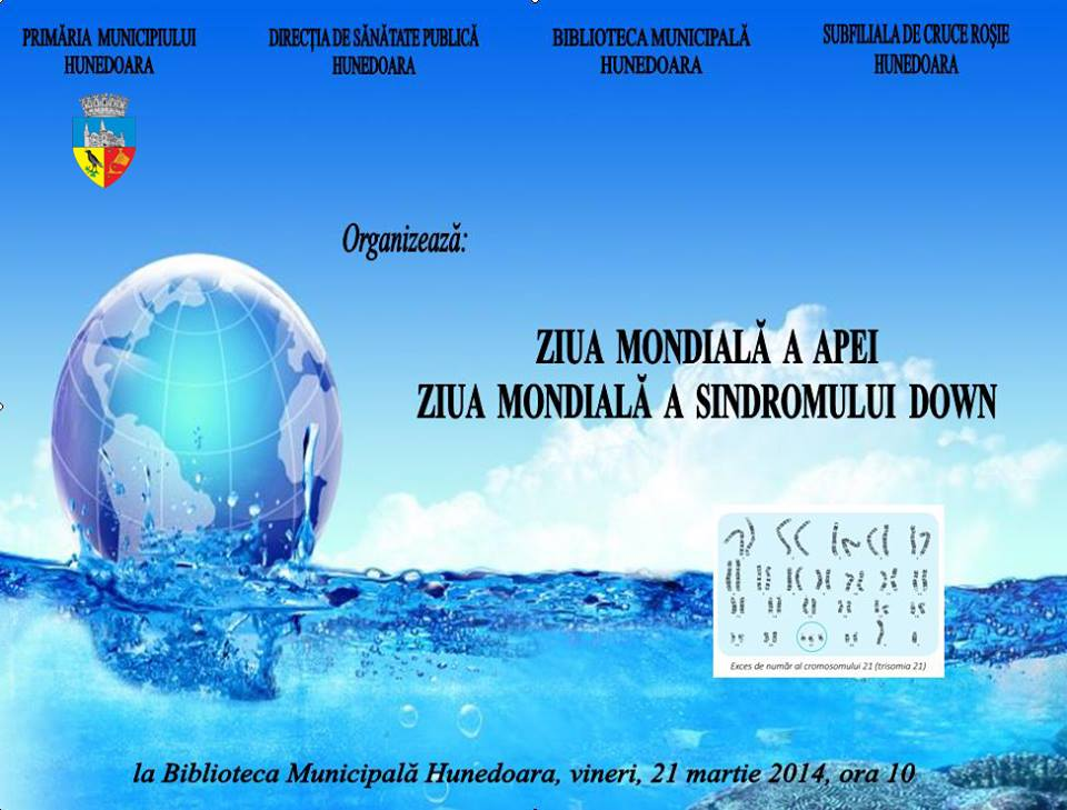 """""""Ziua mondială a apei"""" şi """"Ziua mondială a sindromului Down"""", sărbătorite la biblioteca din Hunedoara"""
