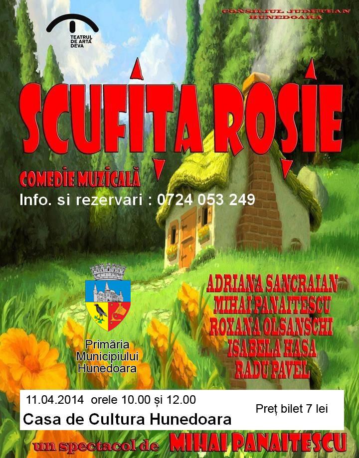 """Comedia muzicală """"Scufiţa roşie"""" va fi jucată pe scena Casei de Cultură din Hunedoara"""