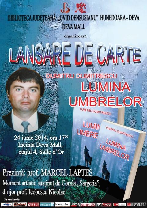 """Poetul Dumitru Dumitrescu își lansează volumul de versuri """"Lumina umbrelor"""""""