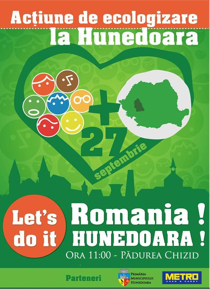 """Let`s Do It, Romania!"" - Hunedoara (sâmbătă 27 septembrie, ora 11)"