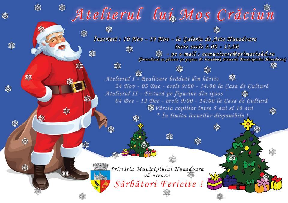 Atelierul lui Moş Crăciun, la Casa de Cultură Hunedoara (ediţia a II-a)