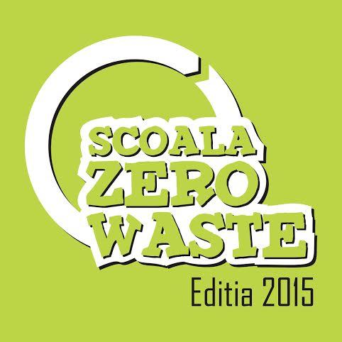 """Au început înscrierile pentru Concursul Național """"Școala Zero Waste""""ediția 2015"""