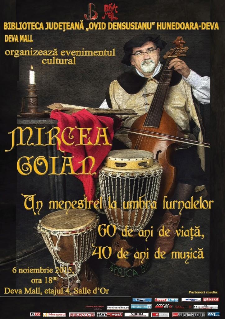 """Eveniment cultural la Deva: """"Mircea Goian, un menestrel la umbra furnalelor. 60 de ani de viata, 40 de ani de muzica"""""""
