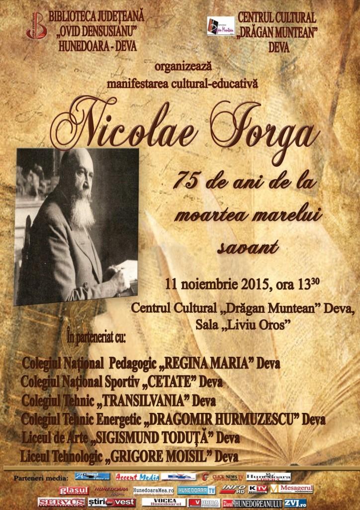 """Deva: Manifestare cultural-educativă """"Nicolae Iorga, 75 de ani de la moartea marelui savant"""""""