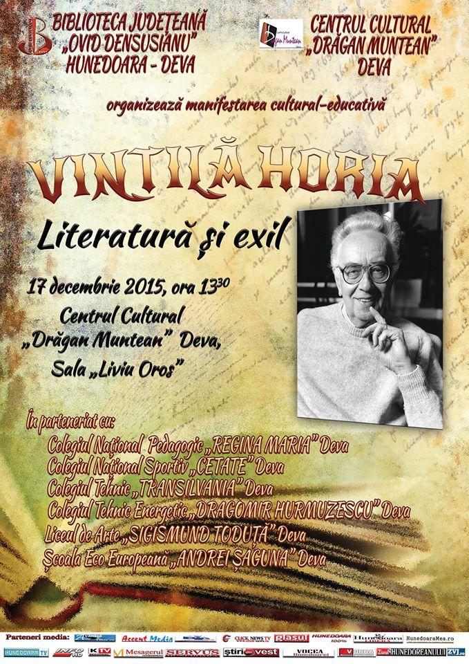 """Deva: """"Vintilă Horia – Literatură și exil"""", manifestare dedicată împlinirii a 100 de ani de la nașterea scriitorului"""