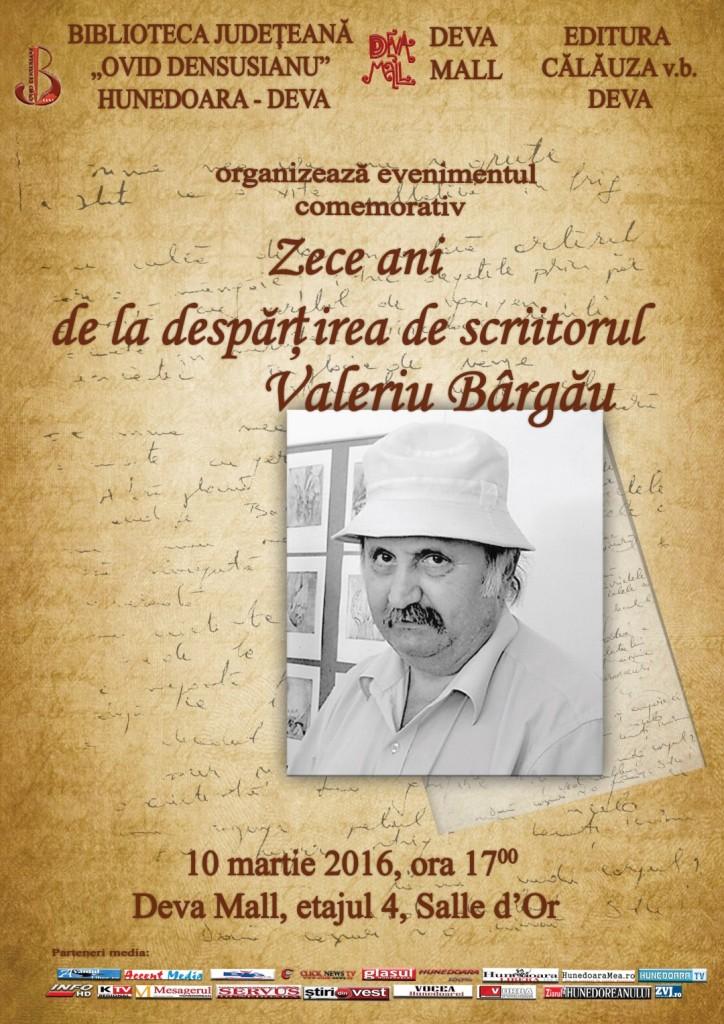 """Eveniment comemorativ: """"Zece ani de la despărțirea de scriitorul Valeriu Bârgău"""""""