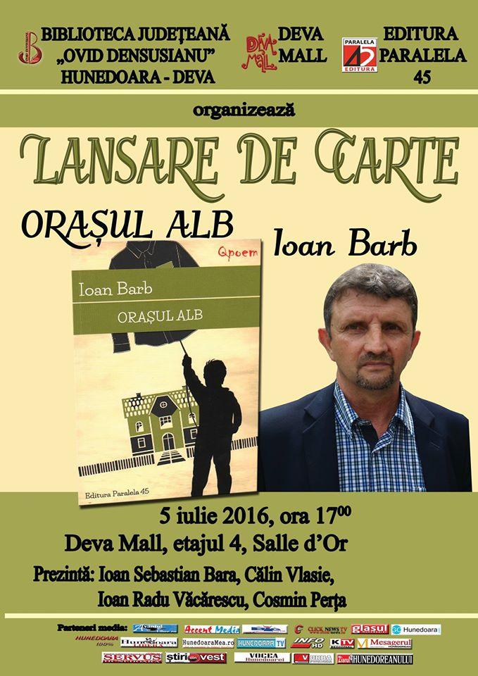 Deva: Lansare de carte – Ioan Barb