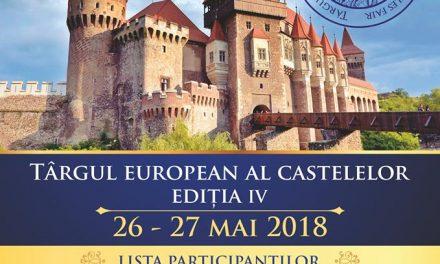 Cea de-a IV-a ediție a Târgului European al Castelelor