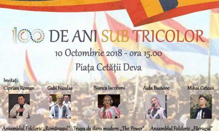 """""""100 de ani sub tricolor"""", spectacol dedicat Centenarului, la Deva"""