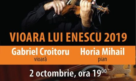 Vioara lui Enescu revine la Deva miercuri, 2 octombrie